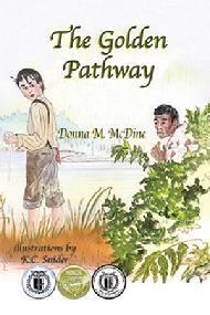 The Golden Pathway by Donna McDine